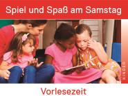 Spiel und Spaß am Samstag - Vorlesezeit
